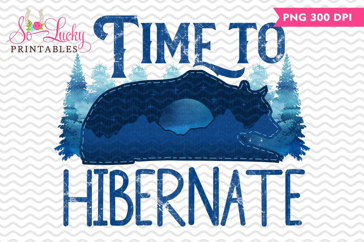 Time to hibernate watercolor printable sublimation design example image 1