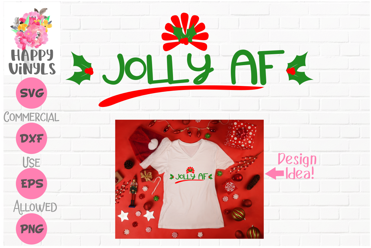 Funny Christmas SVG Jolly AF Cut File by Happy Vinyls example image 1