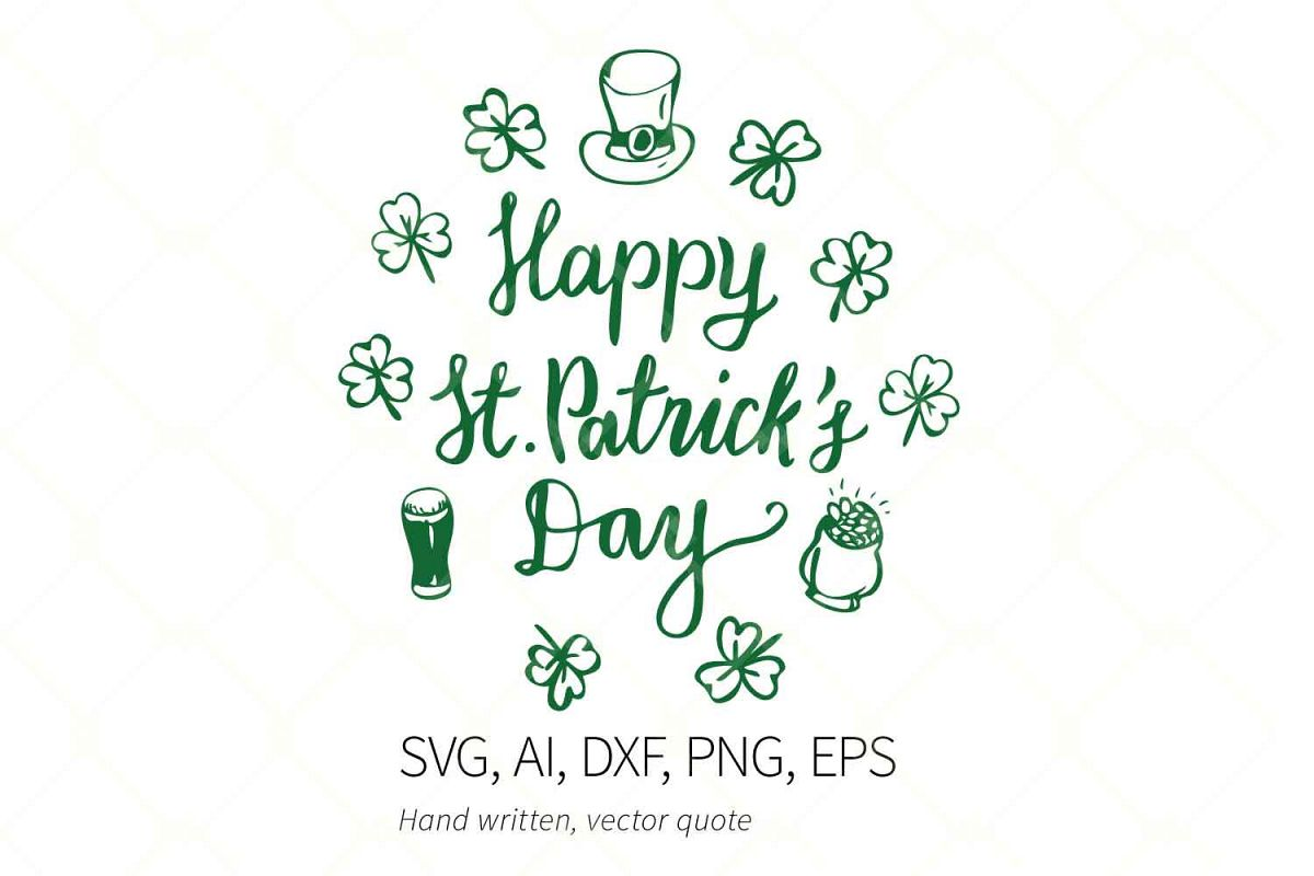 Happy St Patrick's Day SVG Quote, Hat, Beer, Shamrock SVG example image 1