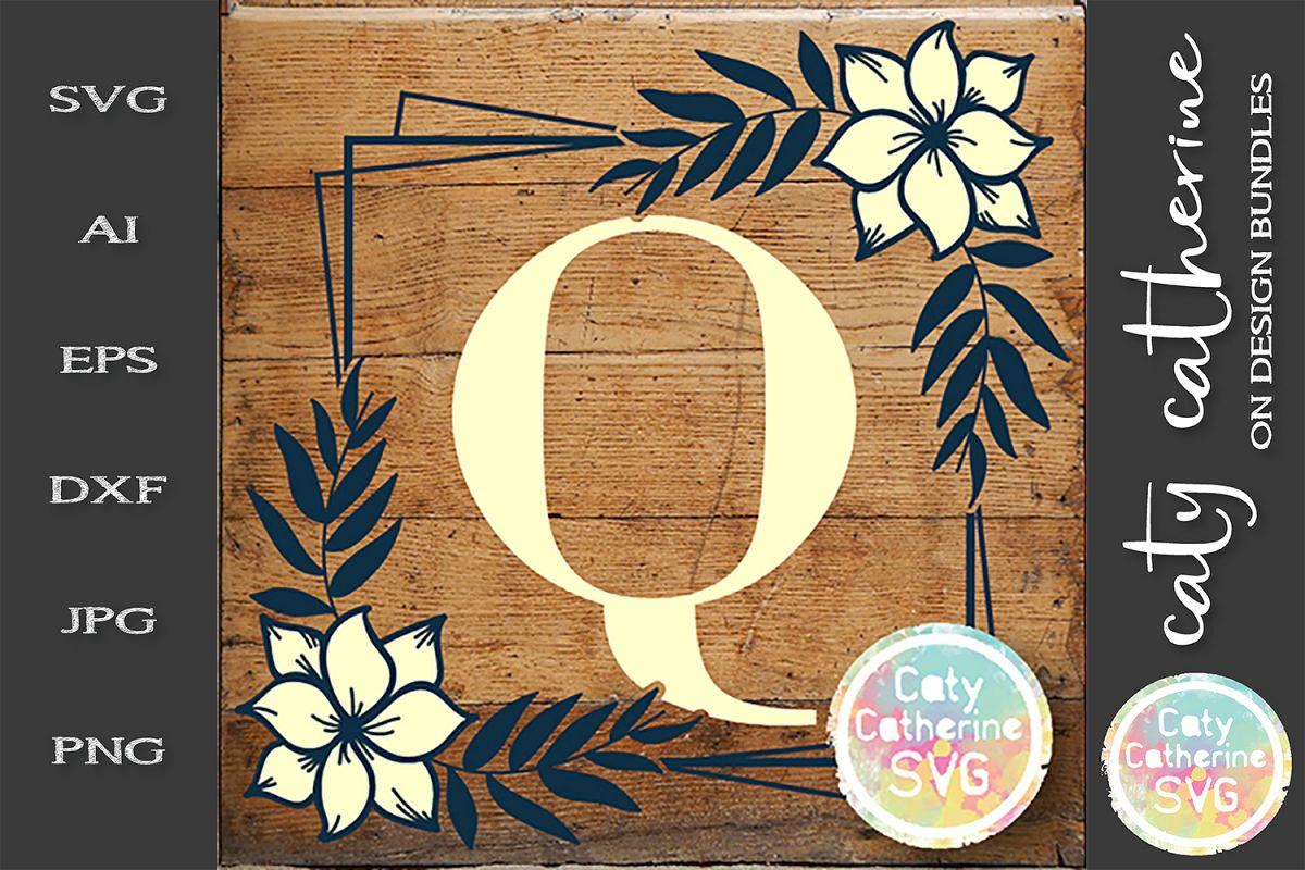 Letter Q Floral Monogram Frame SVG Cut File example image 1
