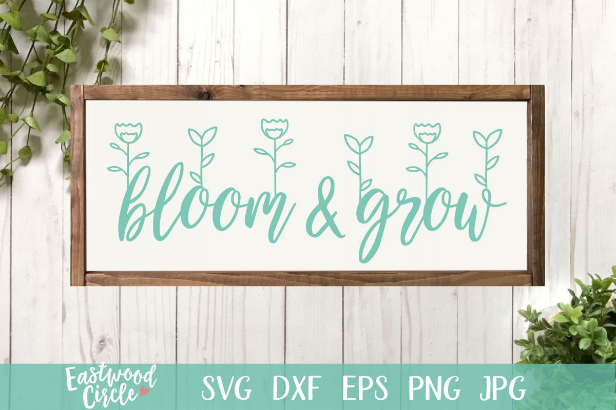 Bloom and Grow - A Spring SVG Cut File example image 1