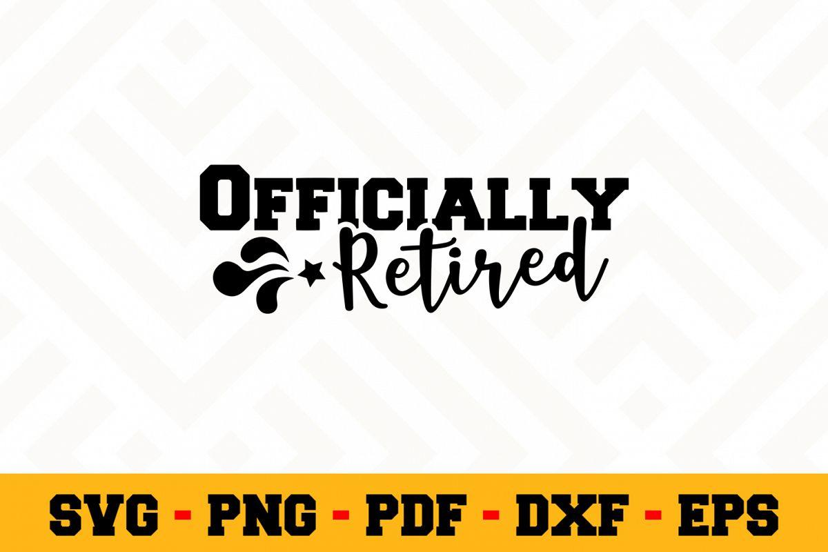 Retirement SVG Design n452 | Retired SVG Retirement Cut File example image 1