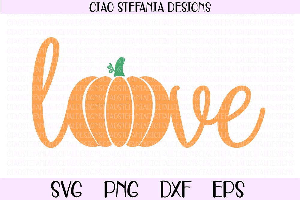 Love Fall Pumpkin Autumn SVG PNG DXF EPS Cut File example image 1