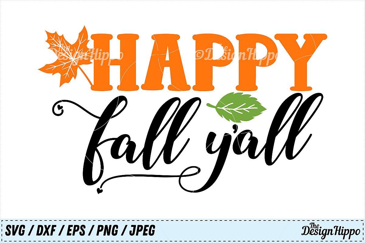 Happy Fall Y'all SVG, Happy Fall SVG, Fall, Autumn SVG ...