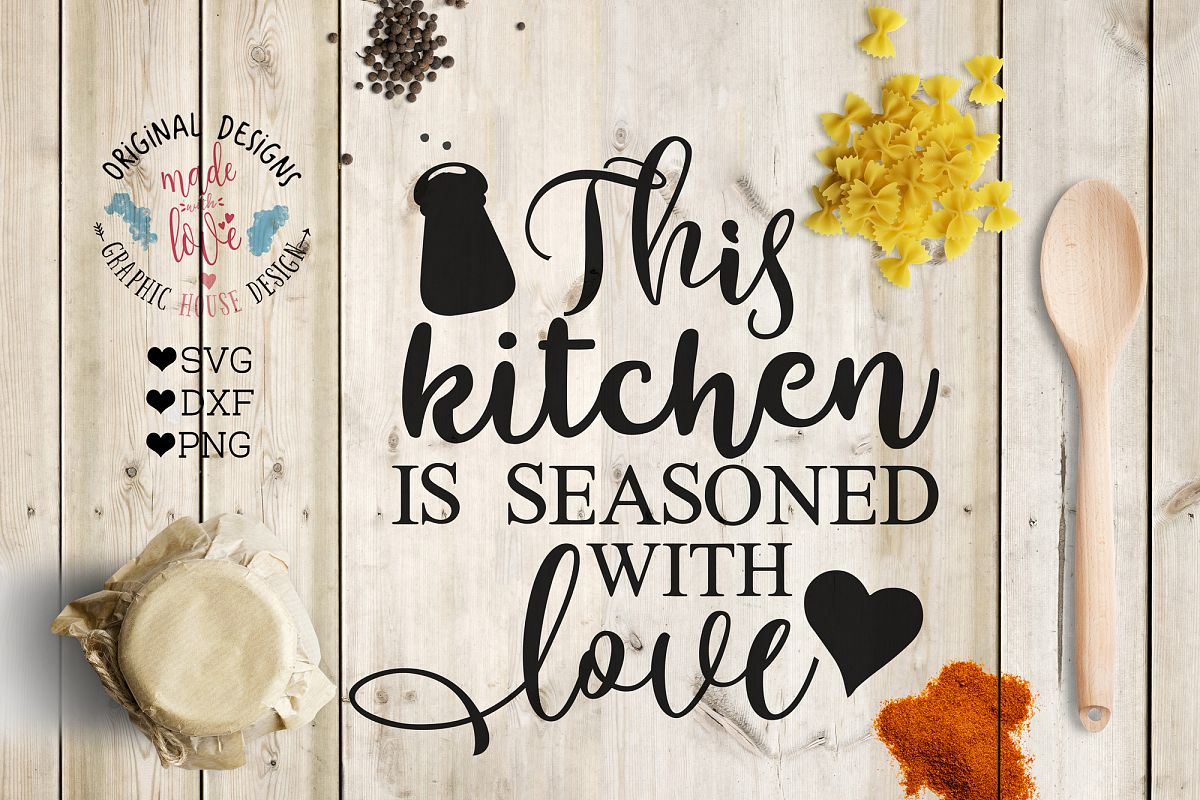 This Kitchen is seasoned with Love Cutting File (SVG, DXF, PNG) example image 1