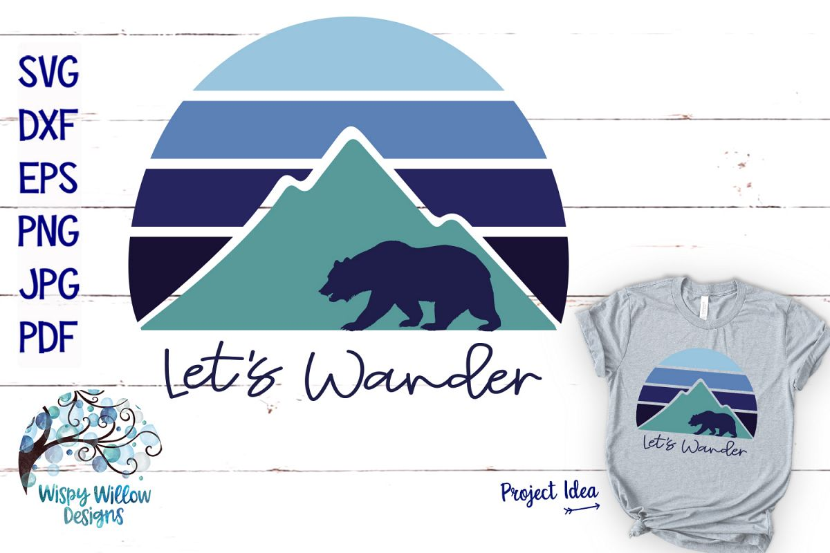 Let's Wander SVG | Mountain Sunrise and Bear SVG Cut File example image 1