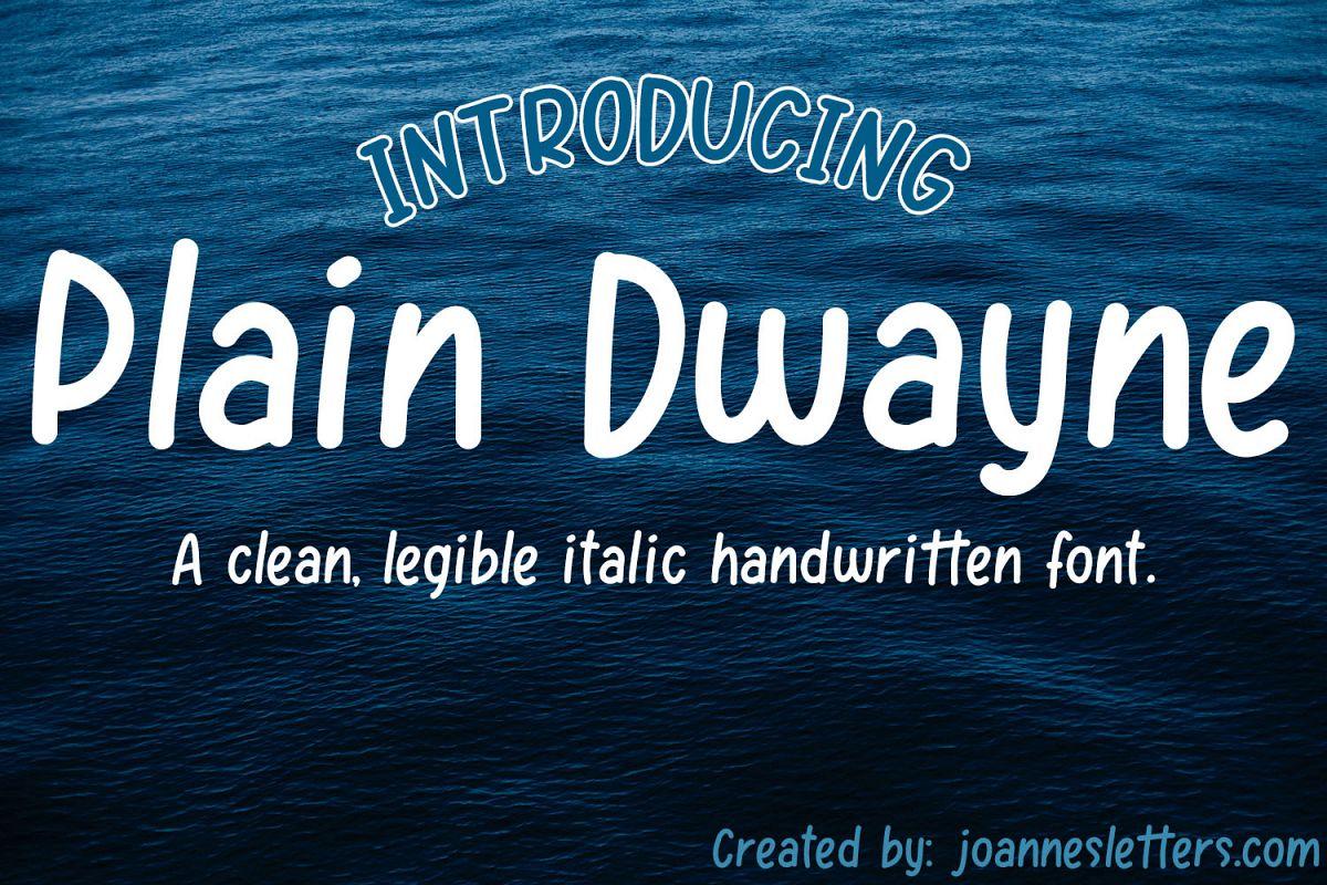 Plain Dwayne | A clean, legible italic handwritten font example image 1