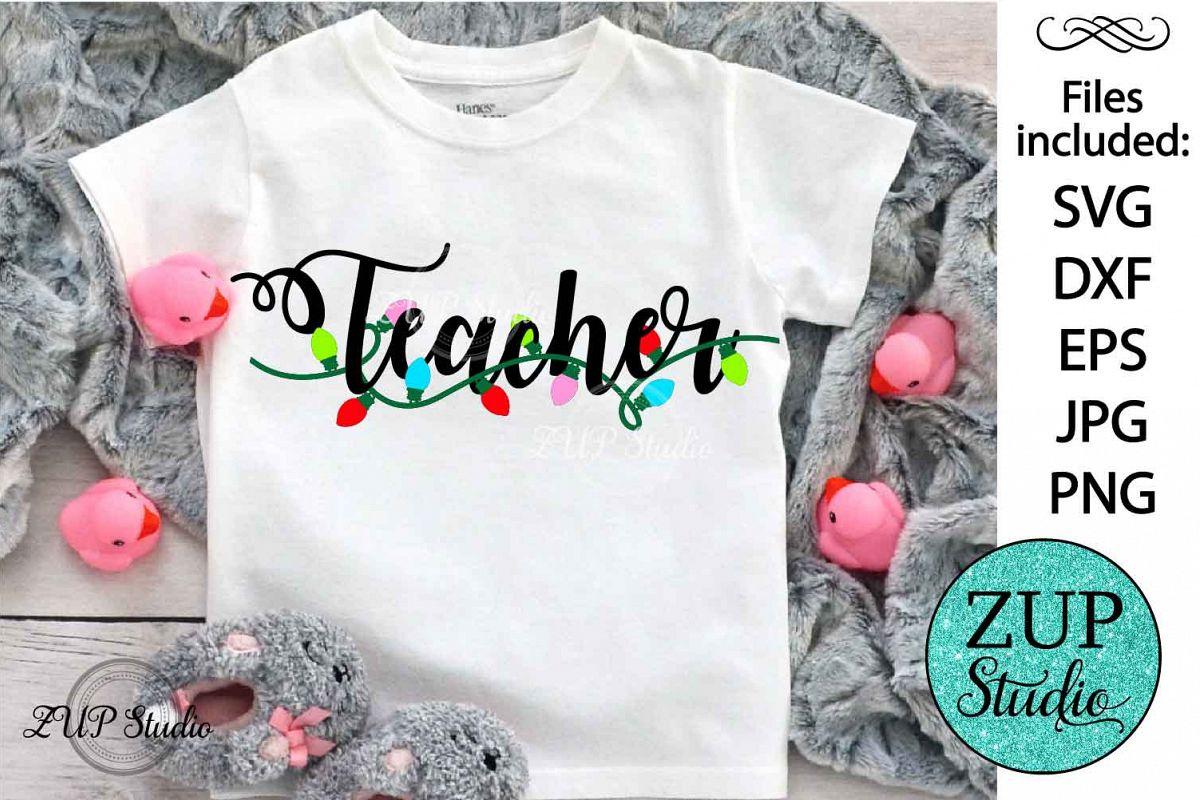 Teacher Christmas Digital Cutting files file 520 example image 1