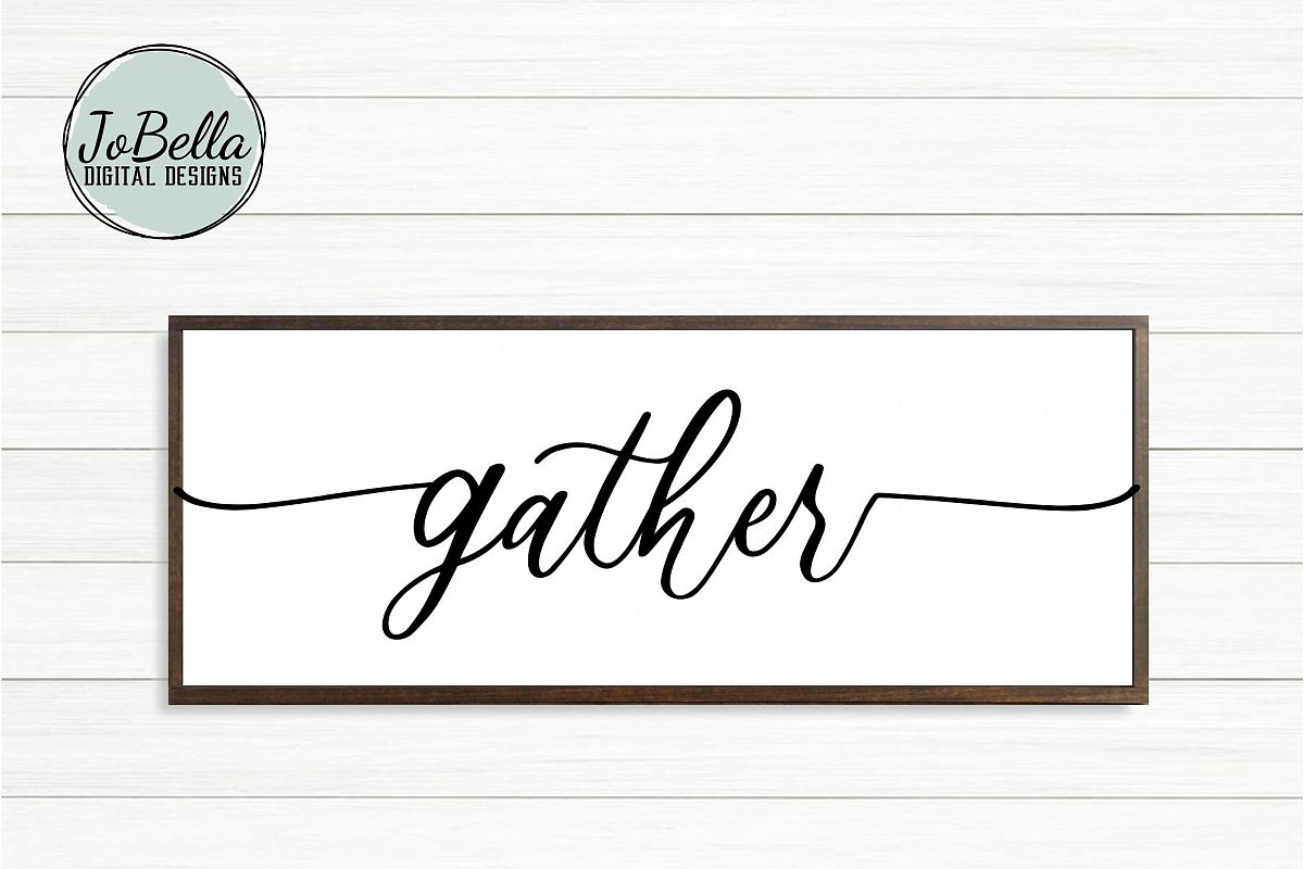 Farmhouse Gather SVG, Sublimation PNG & and Printable