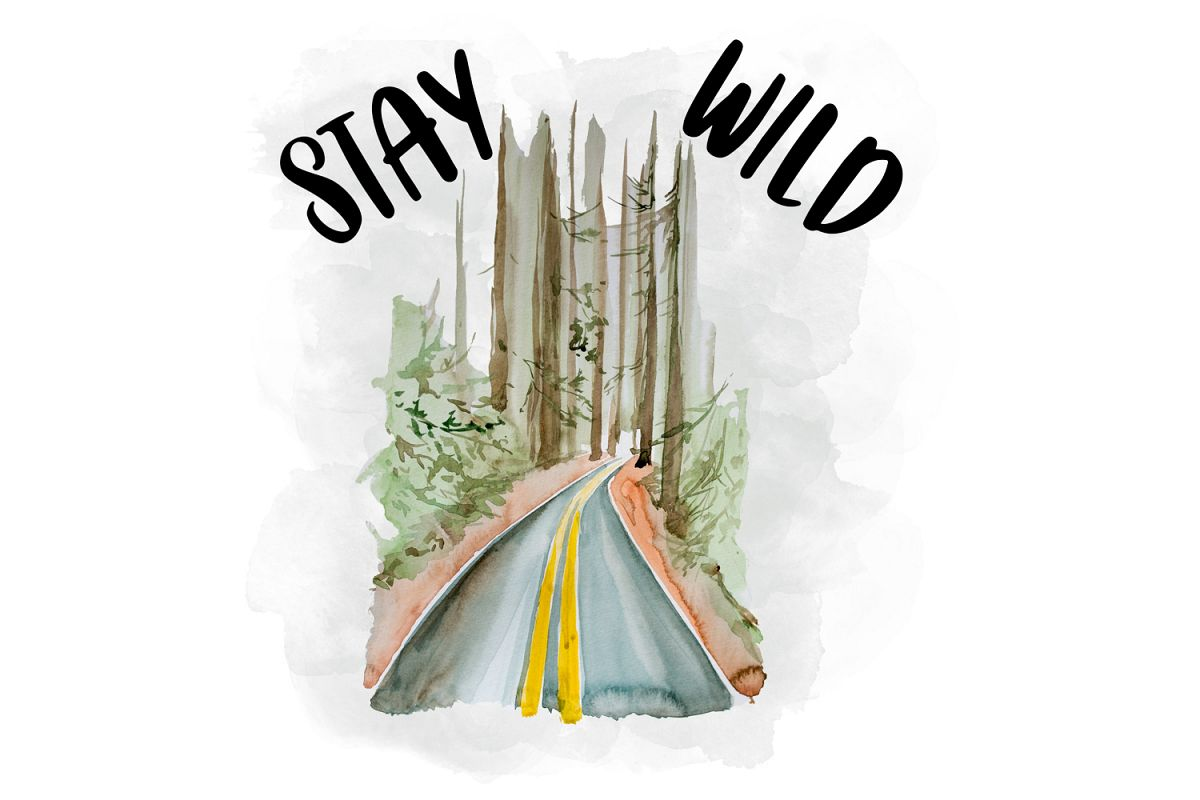 Stay Wild, Watercolor Clipart, Sublimation File example image 1