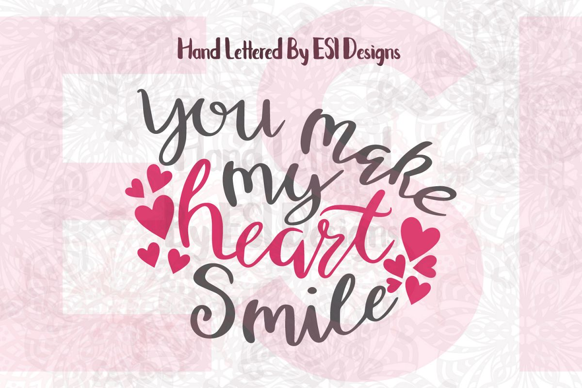 You make my heart smile Quote. example image 1