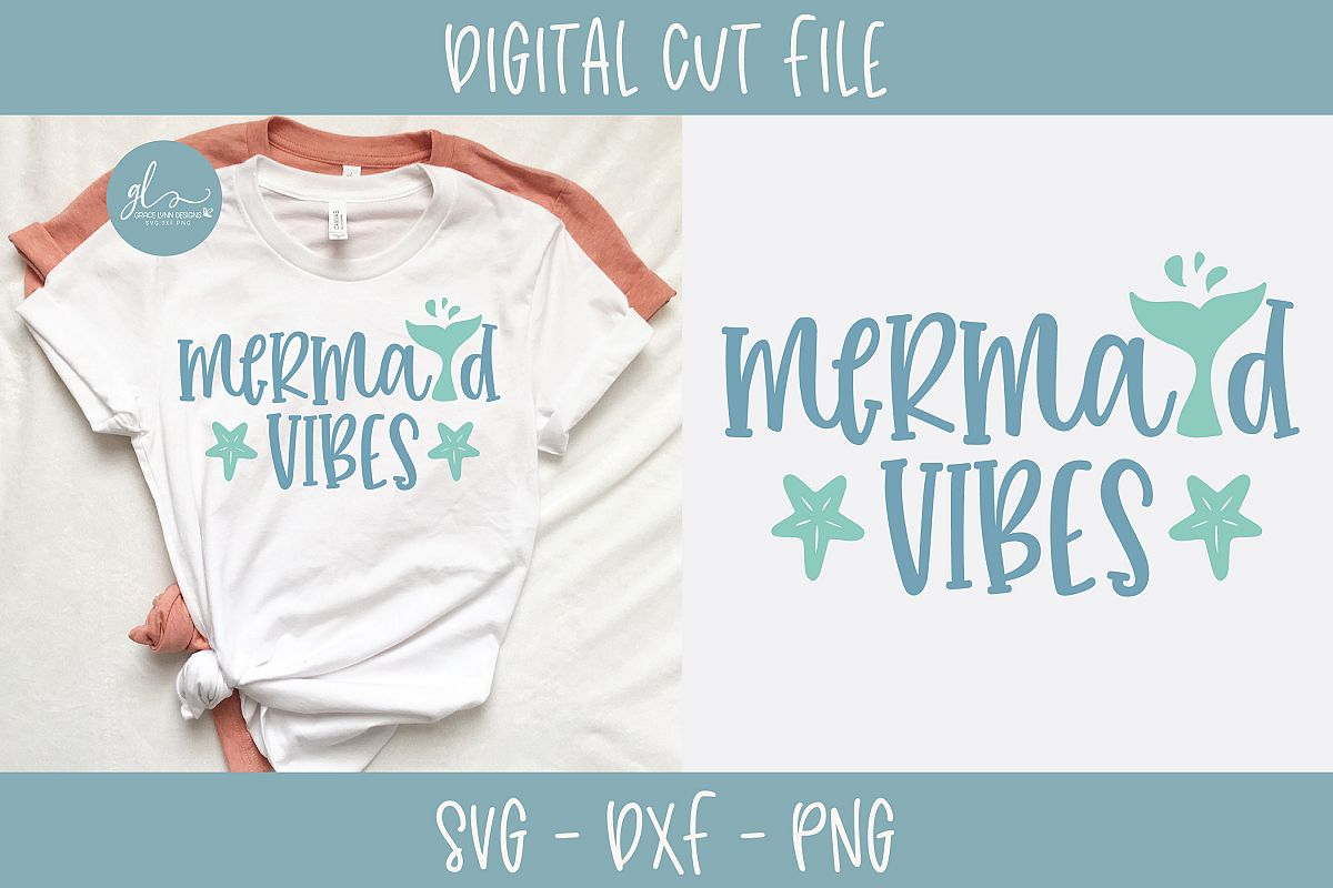 Mermaid Vibes - Summer Digital Cut File - SVG, DXF & PNG example image 1
