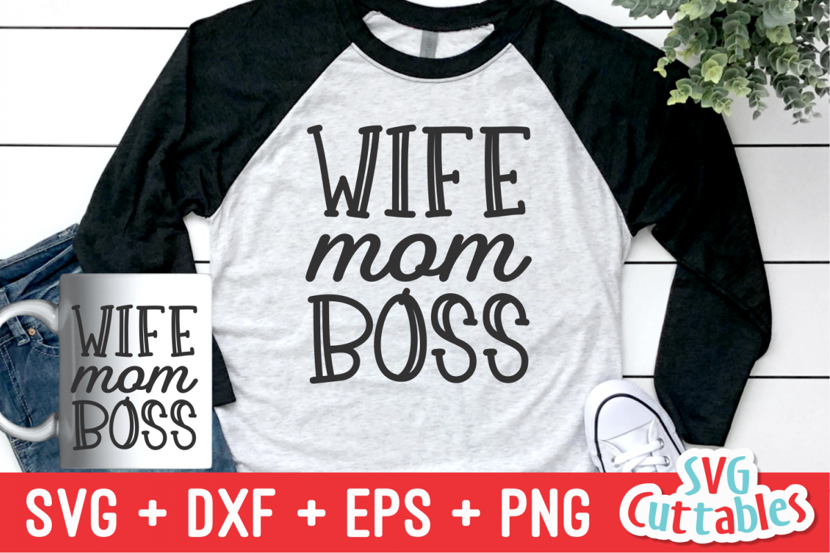 Wife Mom Boss | Mother's Day | Cut File example image 1