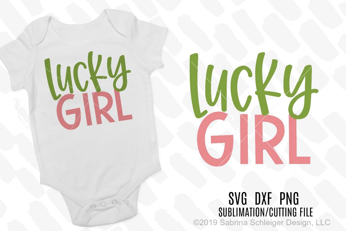 Lucky Girl -St. Patrick's Day SVG Cutting File example image 1