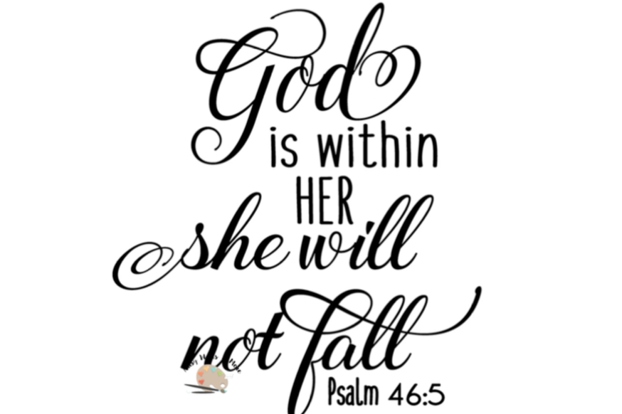 God Is Within Her She Will Not Fall Svg God Quote Svg CUT File For Awesome God Quote