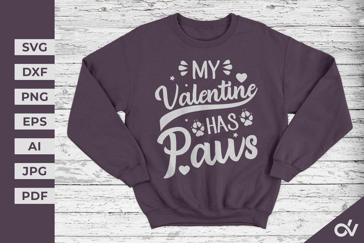 My Valentine Has Paws - Valentines SVG example image 1