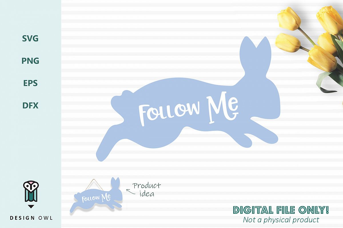 Follow me bunny - Easter SVG cut file example image 1