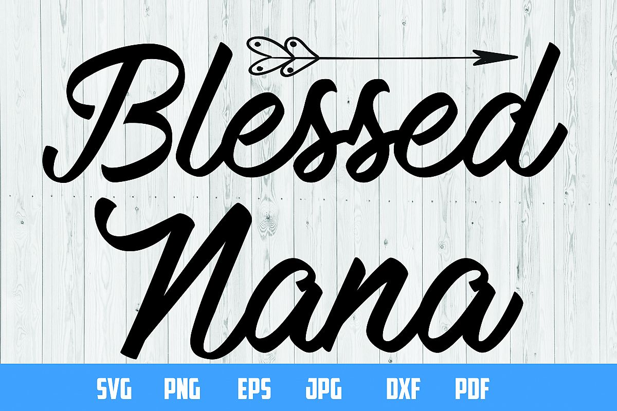 Blessed Nana design print | Cutting Files | example image 1