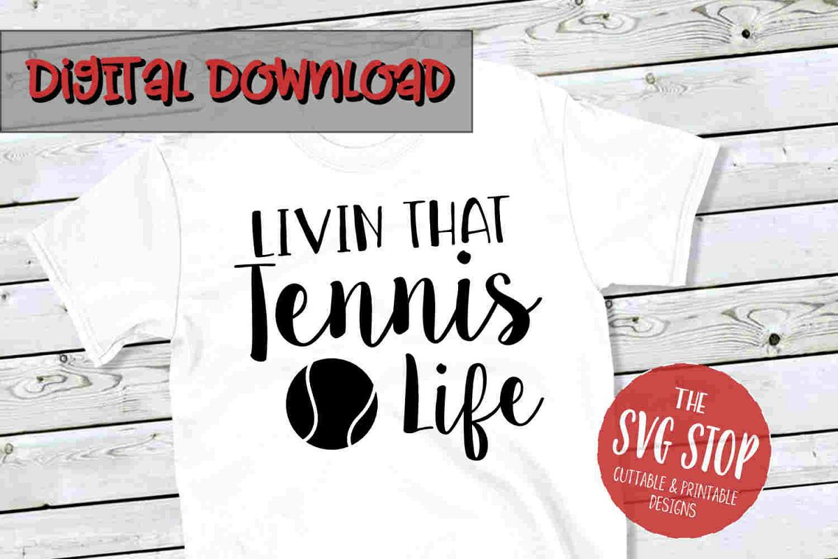 Tennis Life -SVG, PNG, DXF example image 1