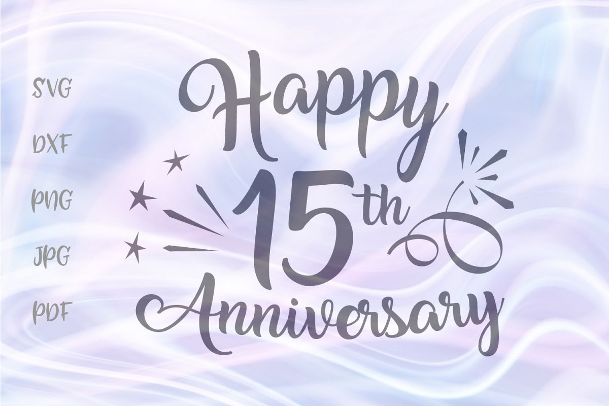 Happy 15th Anniversary Fifteen Years Wedding Cut File SVG example image 1