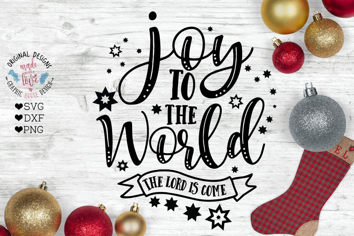 Joy to the World - Christmas Cut File example image 1