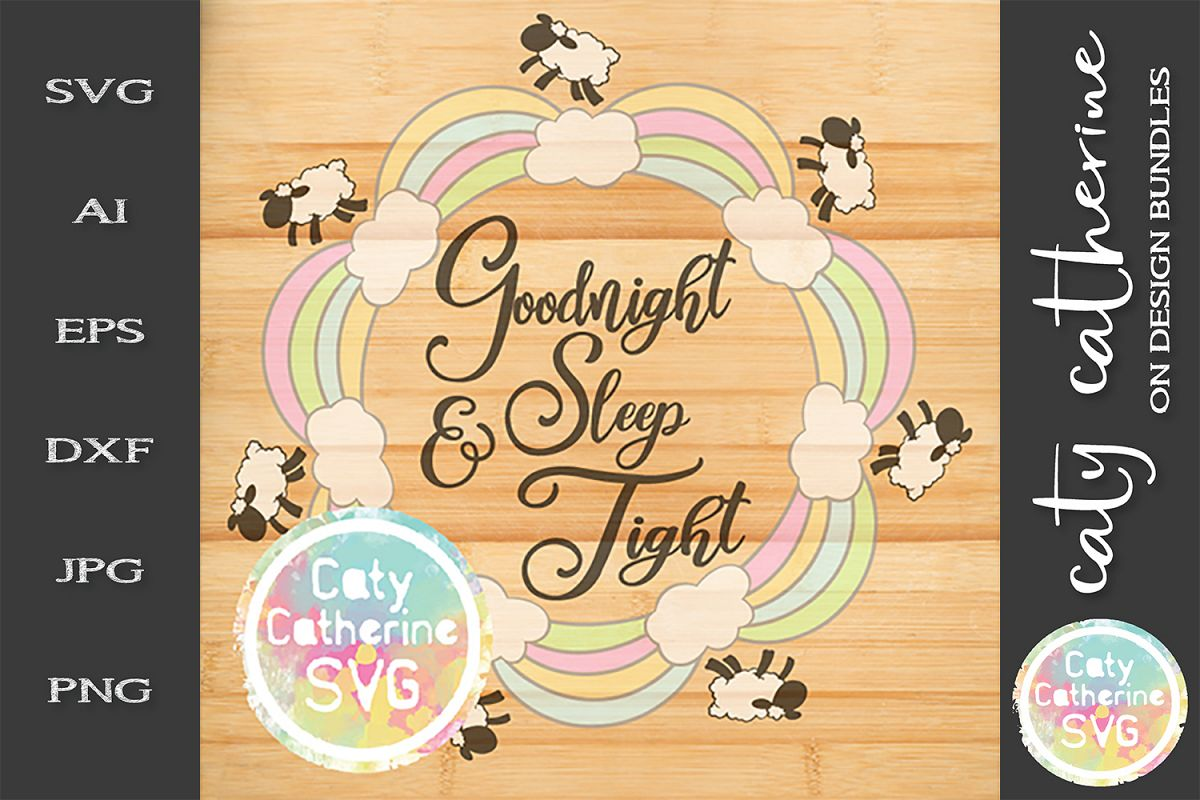 Goodnight & Sleep Tight Count Sheep Nursery Wall Decor SVG example image 1