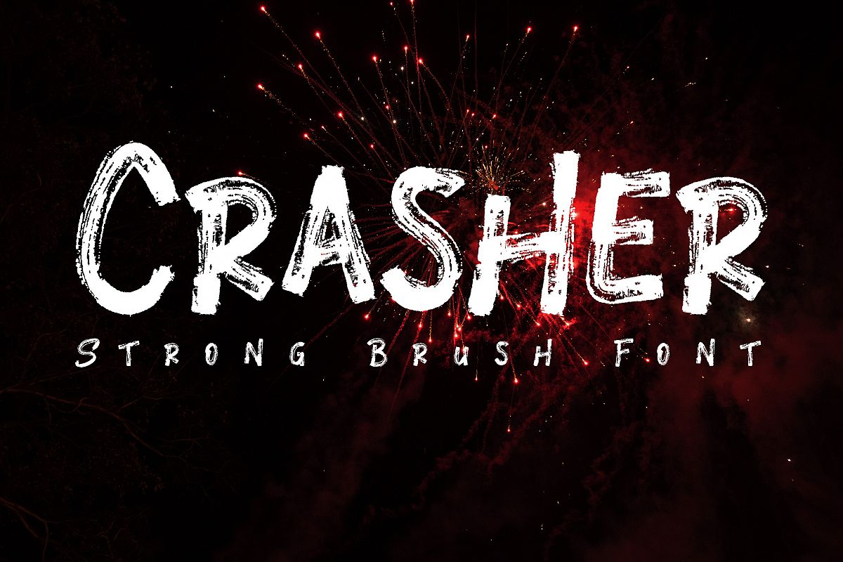 Crasher // Strong Brush Font example image 1