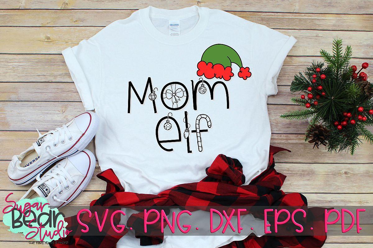 Mom Elf - A Christmas SVG example image 1