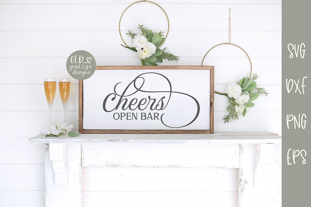 Cheers Open Bar - Wedding SVG example image 1