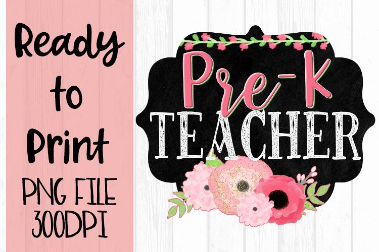 Pre K Teacher Chalkboard and Flowers Ready to example image 1