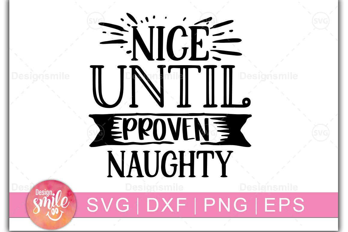 Christmas svg|Nice Until Provel Naughty SVG|Christmas love s example image 1