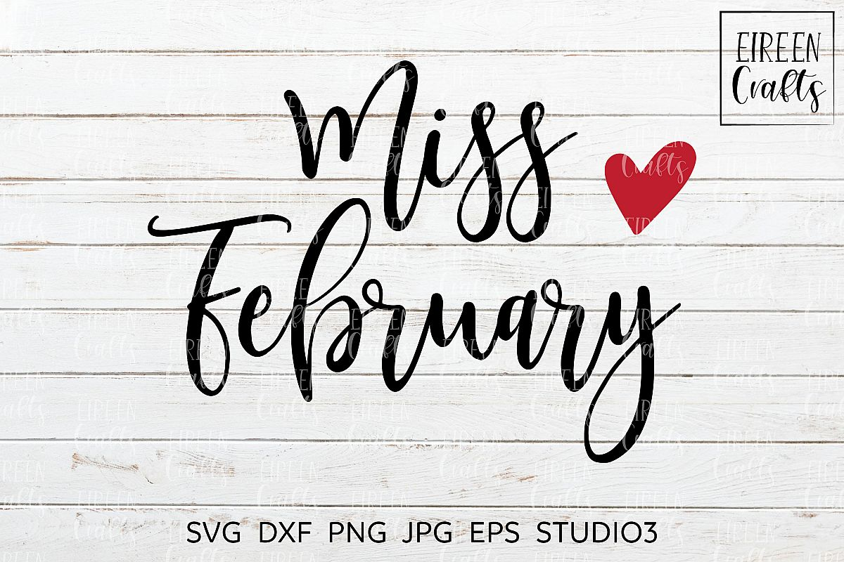 Miss February SVG - cut file for Cricut & Silhouette example image 1