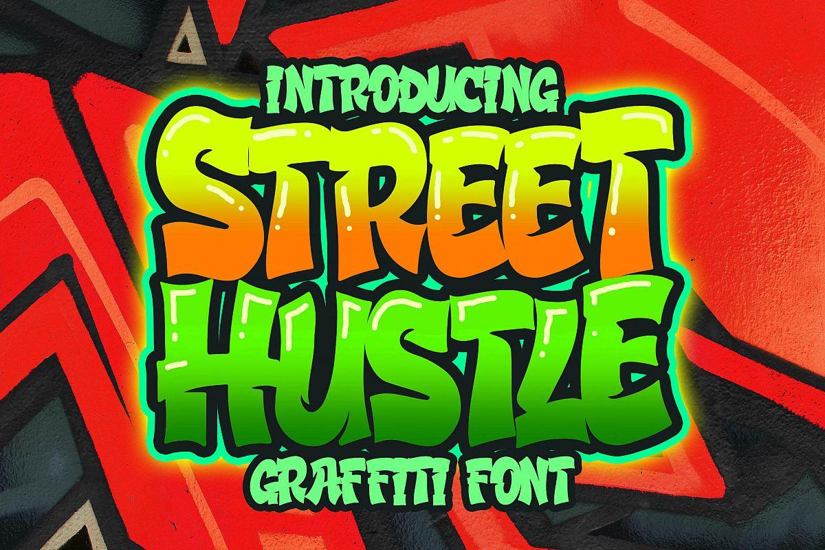 Street Hustle - Graffiti Font example image 1