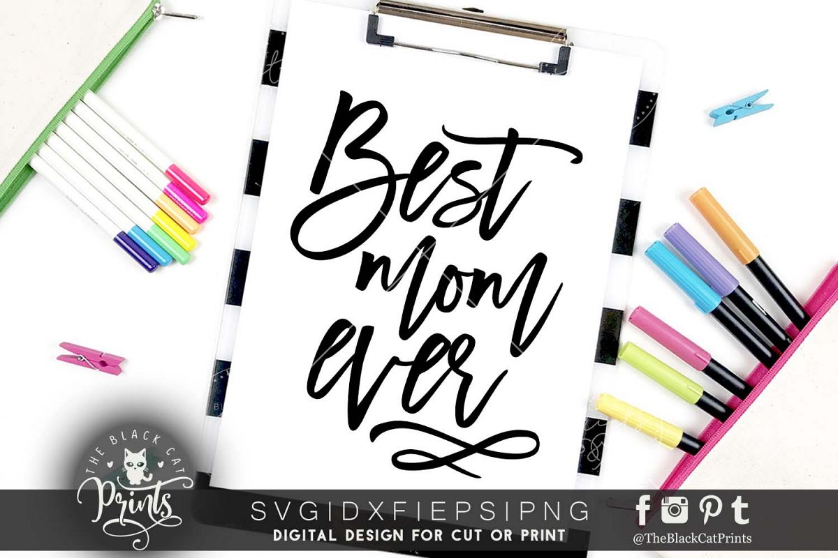 Best Mom ever SVG EPS PNG DXF example image 1