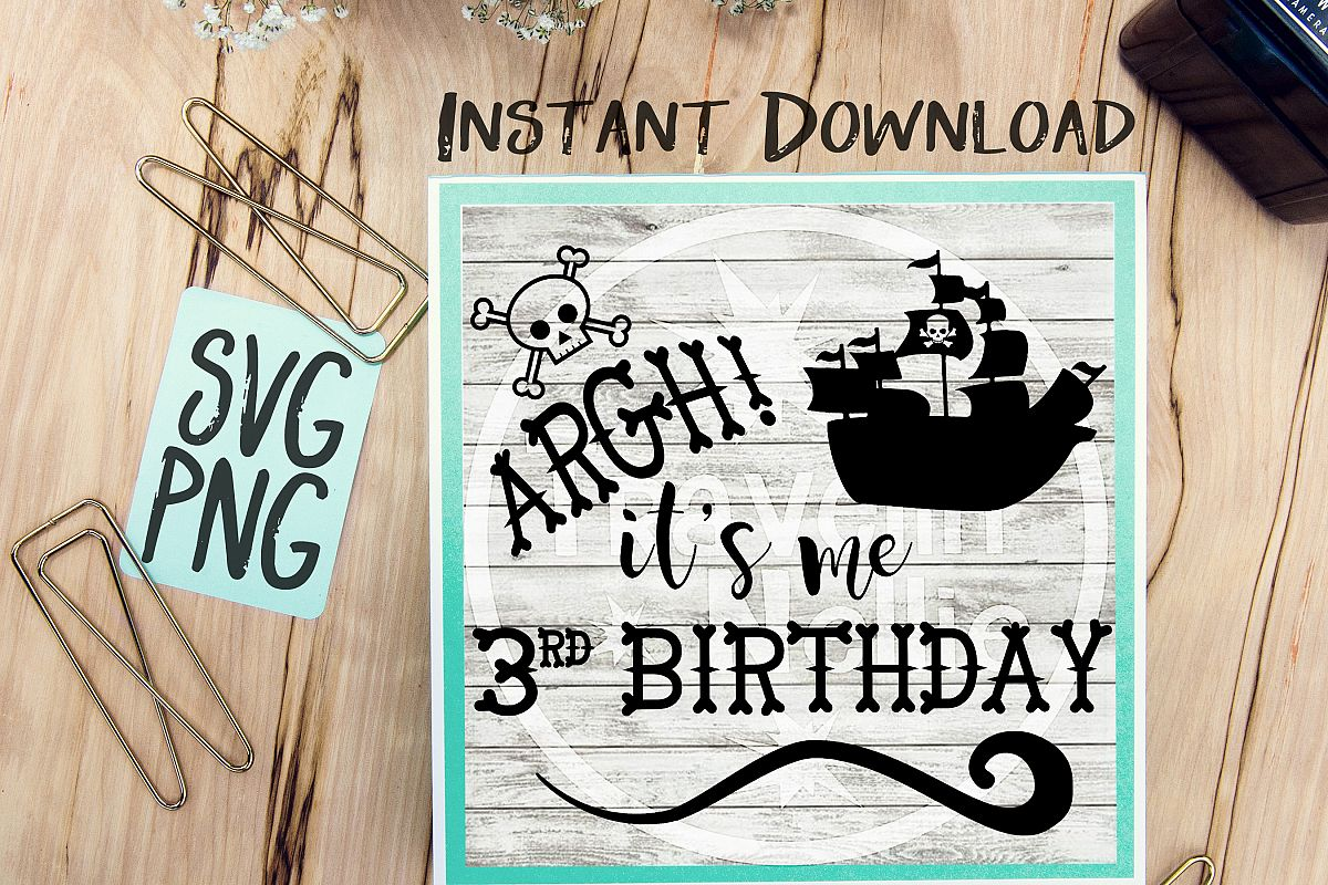 Pirate SVG, It's me 3rd Birthday SVG, Third Birthday svg, Pirate Ship svg, Pirate Theme svg, Three Year Old svg, Vector File, Svg for Cricut example image 1