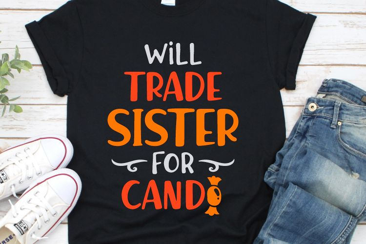 Will Trade Sister For Candy Svg, Boys Halloween Svg example image 1