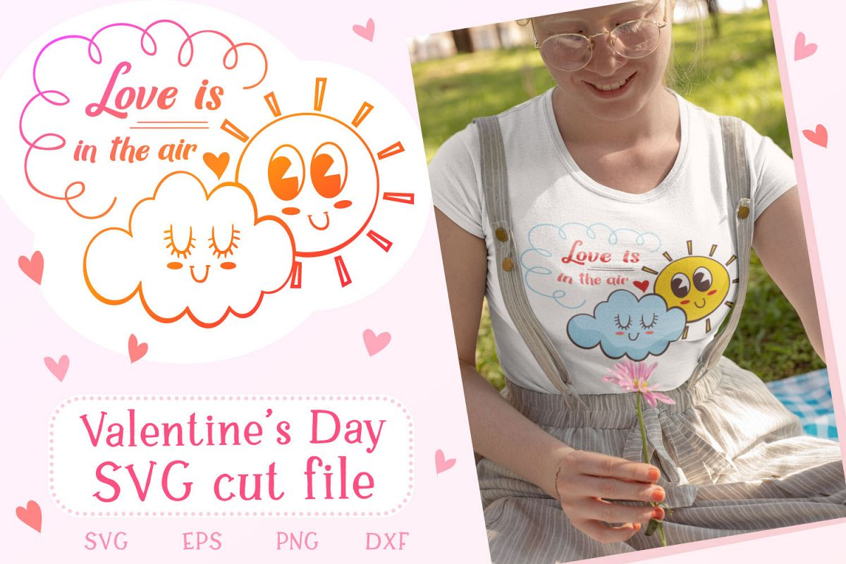 Love is in the air - Valentine SVG cut file example image 1