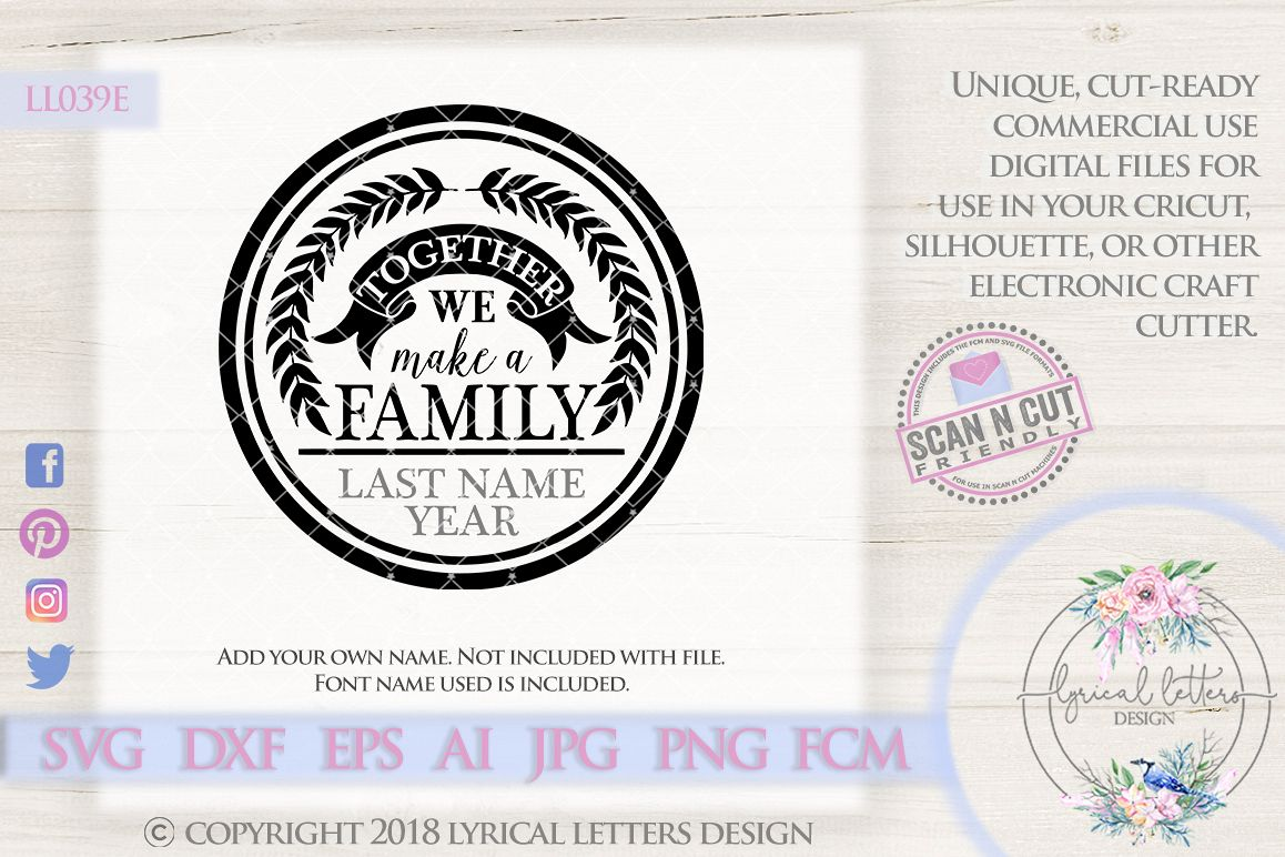 Together We Make a Family SVG Cut File LL039E example image 1