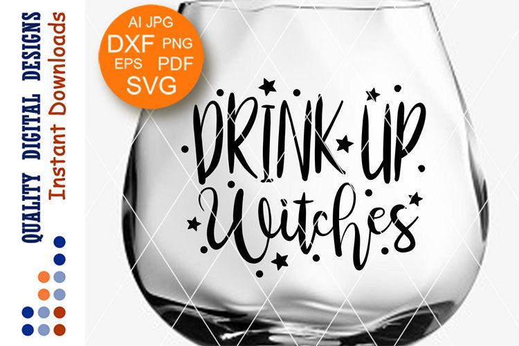 Drink up Witches svg Halloween decor Funny holiday files example image 1
