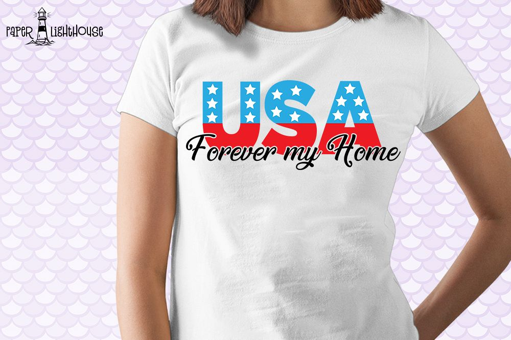 USA Forever my home - 4th of July svg, clipart, printable example image 1