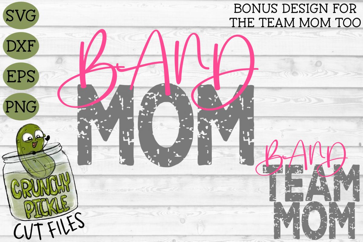 Band Mom & Bonus Team Mom Sports SVG Cut File example image 1