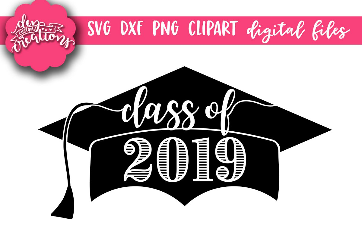 Class of 2019 Grad Cap - SVG DXF PNG Digital files example image 1