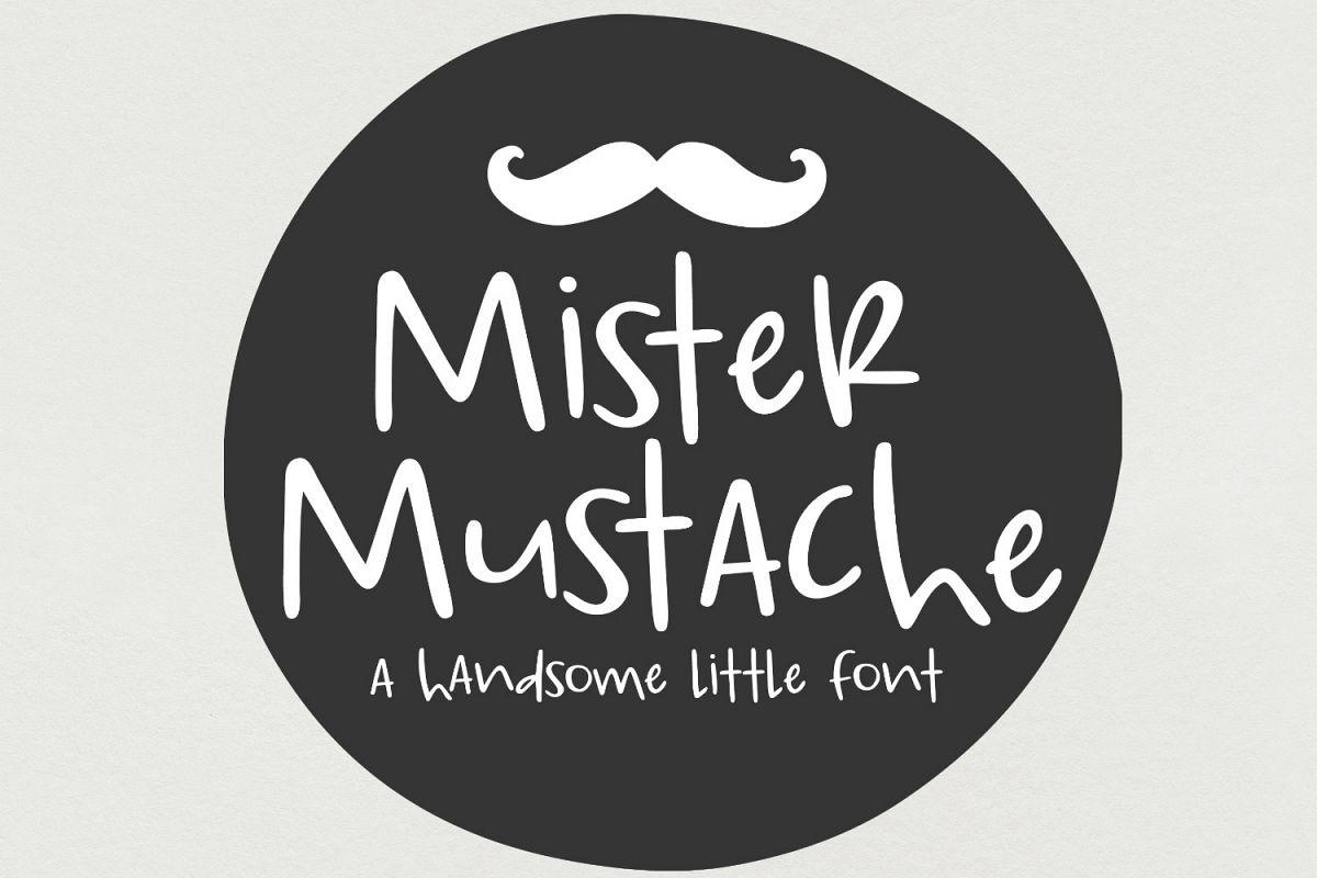 Mister Mustache- Handwritten Font example image 1
