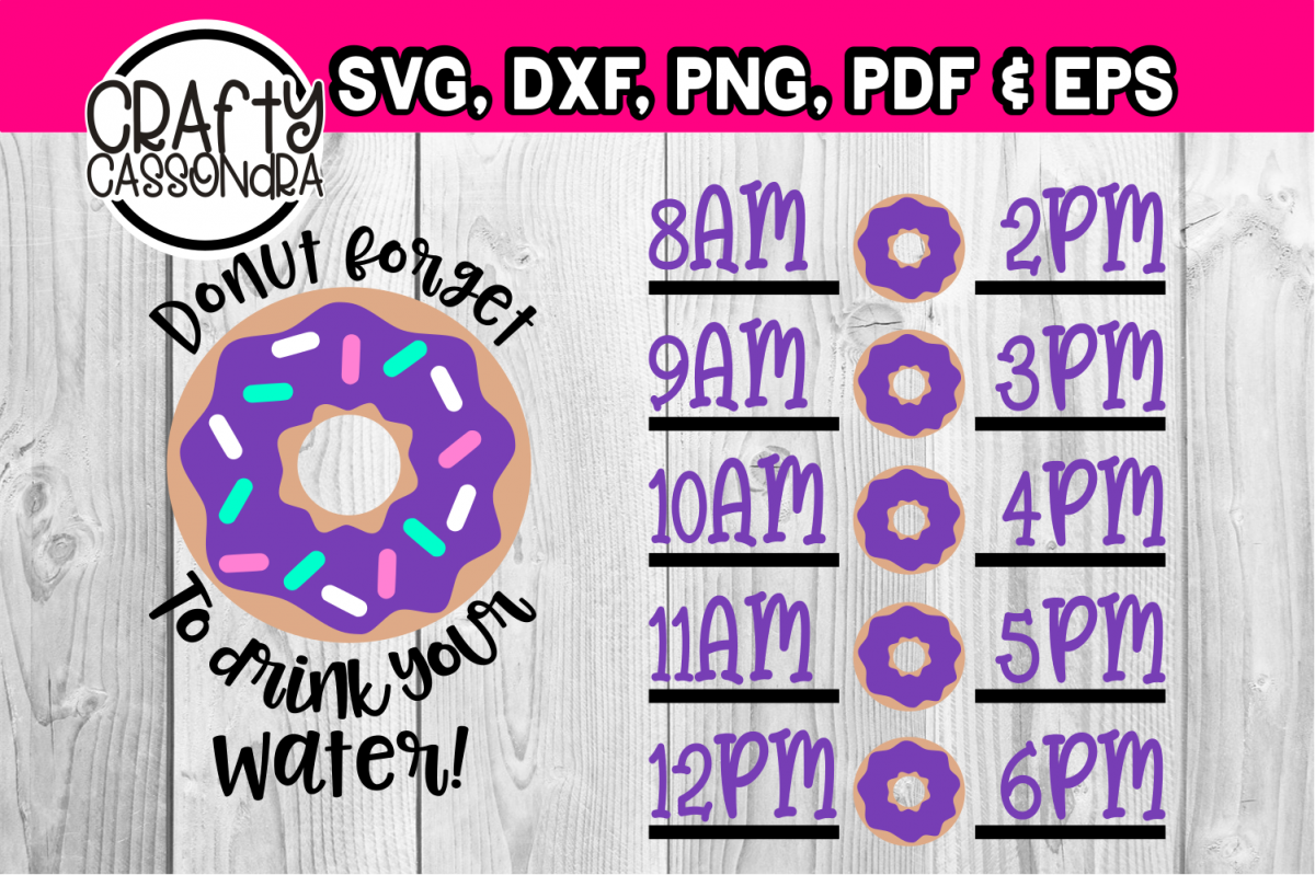 Donut forget to drink your water! example image 1