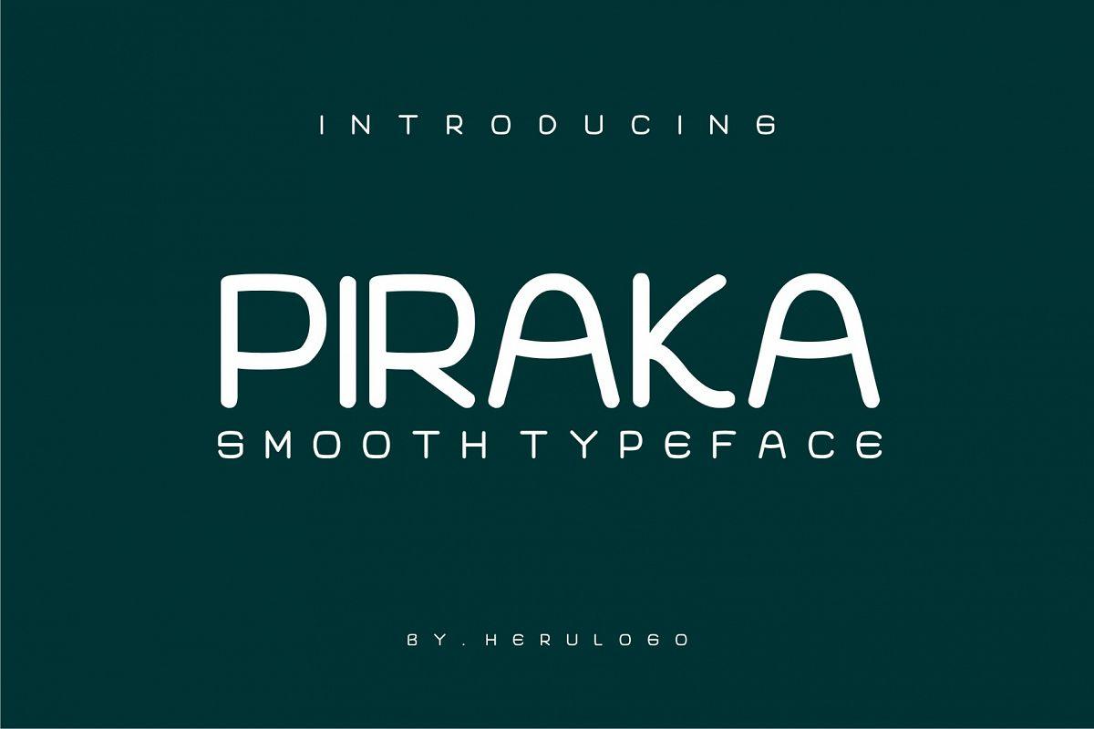PIRAKA Smooth typeface example image 1