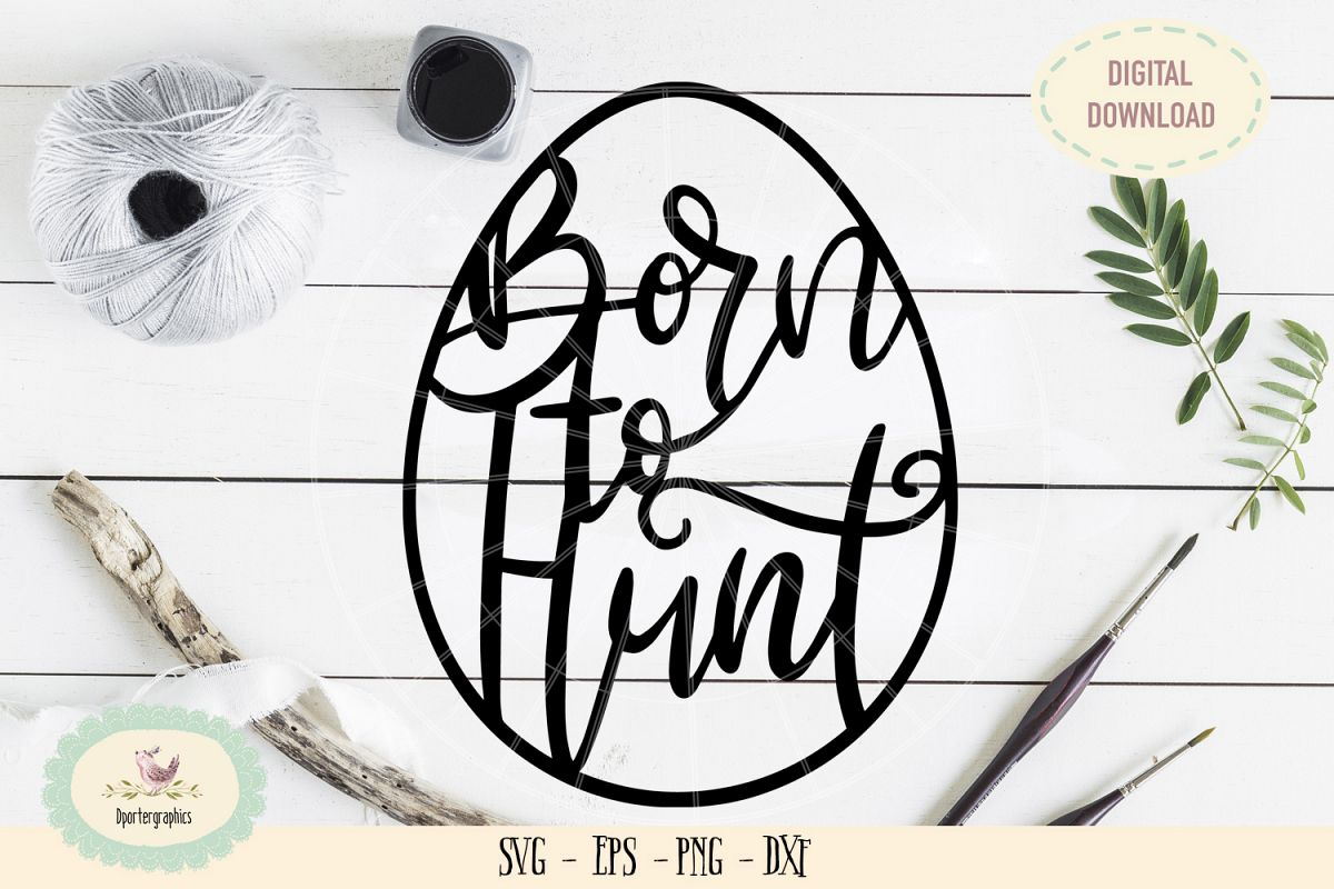 Born to hunt easter egg paper cut SVG PNG Ester template example image 1