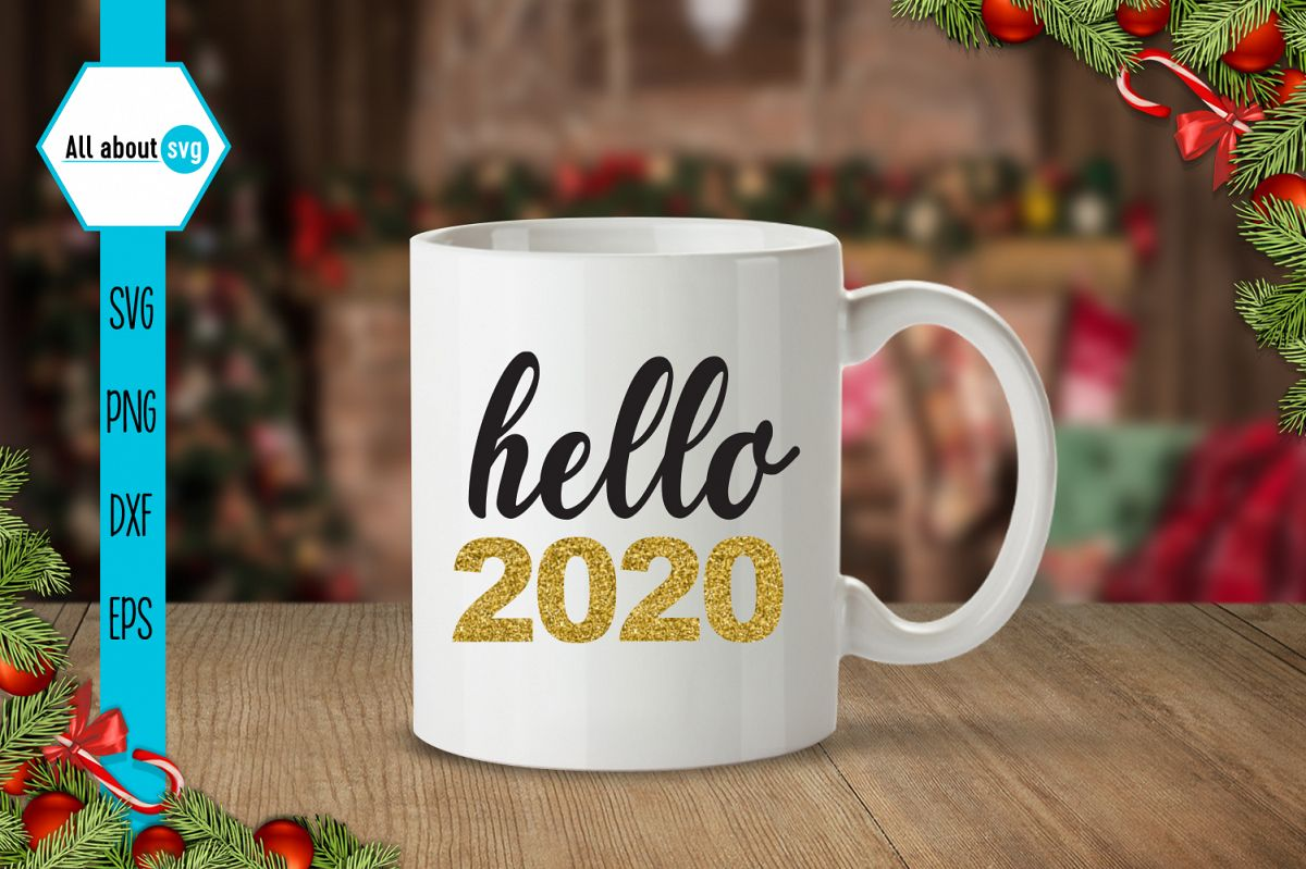 Hello 2020 Svg, New Year Svg example image 1