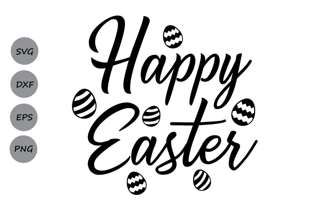 Download Happy Easter SVG, Easter Svg, Easter Cut Files, Easter ...
