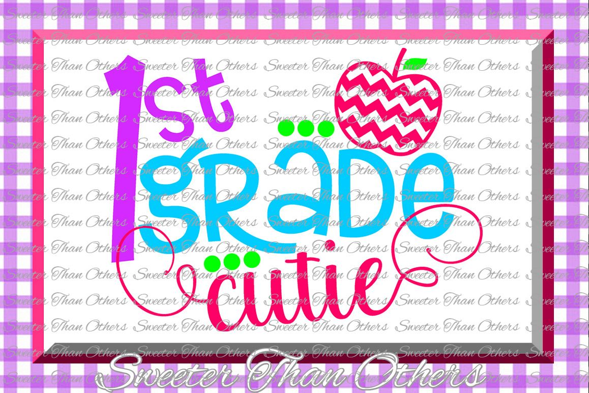 First Grade cutie SVG 1st Grade cut file Last Day of School example image 1
