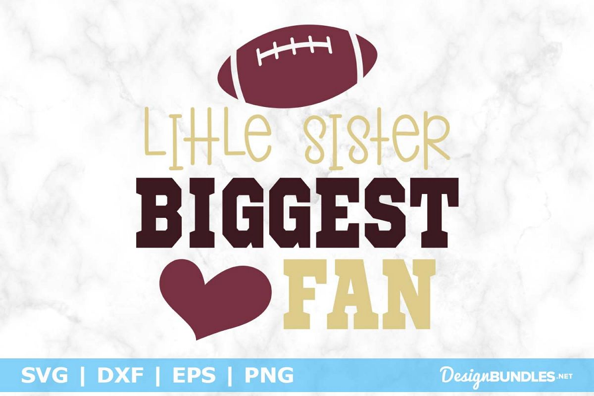 Little Sister Biggest Fan SVG File example image 1